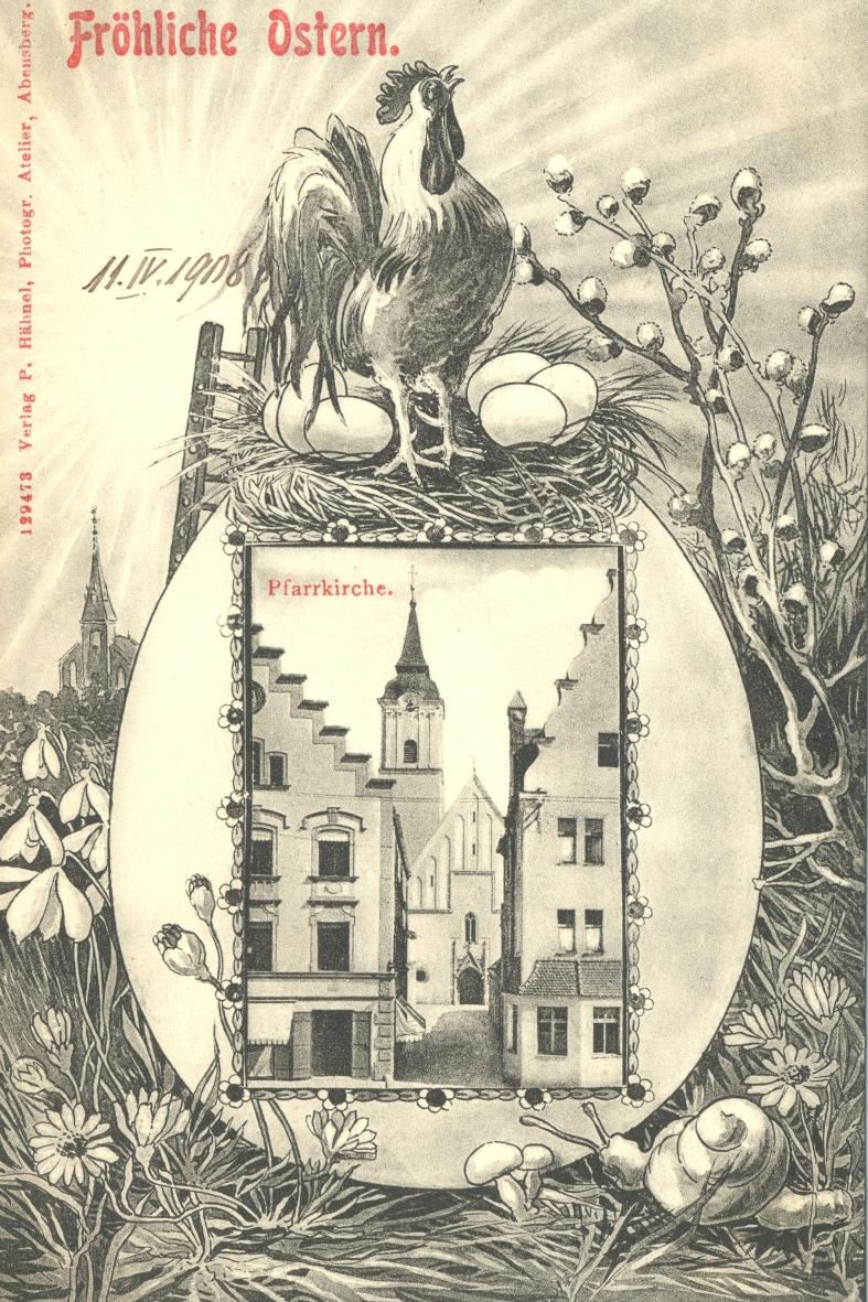 """Postkarte """"Fröhliche Ostern"""", gelaufen am 11. April 1908, Verlag Paul Hähnel, Abensberg"""